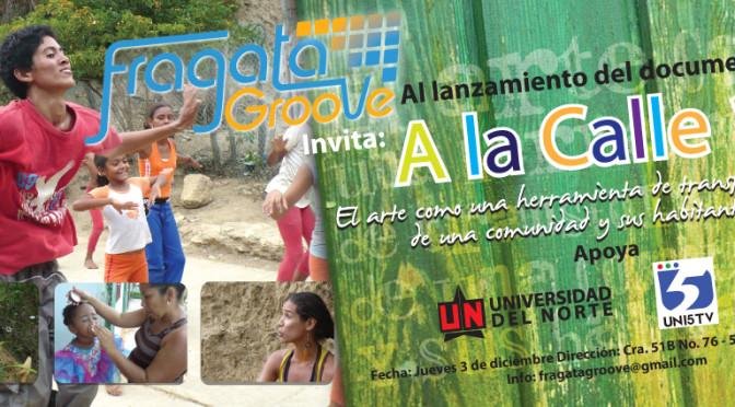 Lanzamiento a la calle 10 Documental Puerto Colombia