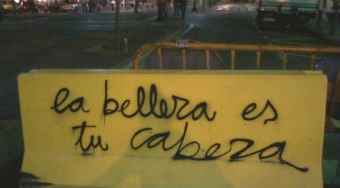 la belleza es tu cabeza, graffiti, Barcelona